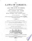 The Laws of Jamaica  1799 1803