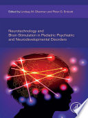 Neurotechnology and Brain Stimulation in Pediatric Psychiatric and Neurodevelopmental Disorders