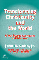 Transforming Christianity and the World