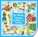 Dr  Seuss s People  Places  and Things