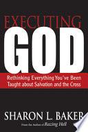 Executing God