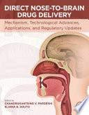 Direct Nose to Brain Drug Delivery