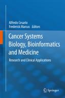 Cancer Systems Biology  Bioinformatics and Medicine Book