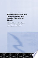Child Development and Teaching Pupils with Special Educational Needs
