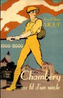 Chambéry au fil d'un siècle