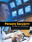 Private Security in the 21st Century  Concepts and Applications