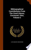 Bibliographical Contributions from the Lloyd Library, Cincinnati, Ohio