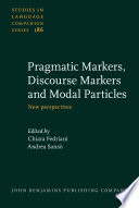 Pragmatic Markers Discourse Markers And Modal Particles