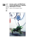 Access  Labor  and Wild Floral Greens Management in Western Washington s Forests
