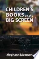 Children s Books on the Big Screen