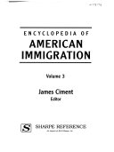 Encyclopedia Of American Immigration Immigration Issues Cont D