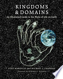 """Kingdoms and Domains: An Illustrated Guide to the Phyla of Life on Earth"" by Lynn Margulis, Michael J Chapman"
