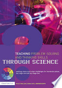 Teaching Problem Solving and Thinking Skills through Science