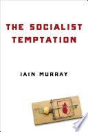 The Socialist Temptation Book