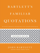 Bartlett s Familiar Quotations
