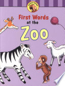 Curious George's First Words at the Zoo