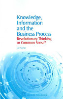 Knowledge  Information and the Business Process