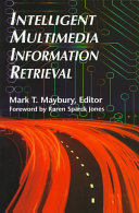 Intelligent Multimedia Information Retrieval Book