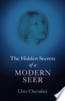 The Hidden Secrets of a Modern Seer