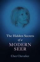 The Hidden Secrets of a Modern Seer ebook