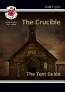 Gcse English Text Guide - The Crucible