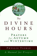 The Divine Hours  Volume Two   Prayers for Autumn and Wintertime