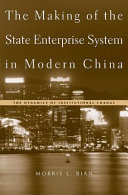 The Making of the State Enterprise System in Modern China