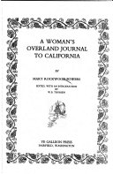 A Woman s Overland Journal to California Book PDF