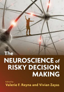 The Neuroscience of Risky Decision Making
