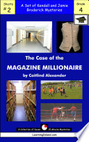 The Case of the Magazine Millionaire: A Set of Seven 15-Minute Broderick Mysteries