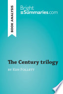 The Century trilogy by Ken Follett  Book Analysis  Book