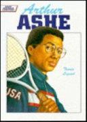 Arthur Ashe, Tennis Legend