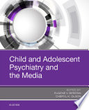 Child and Adolescent Psychiatry and the Media Book