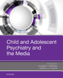 Child and Adolescent Psychiatry and the Media [Pdf/ePub] eBook