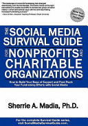 The Social Media Survival Guide for Nonprofits and Charitable Organizations