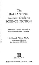 The Ballantine Teachers  Guide to Science Fiction Book