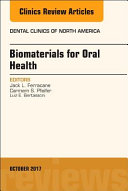 Dental Biomaterials  an Issue of Dental Clinics of North America