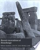 Recent Excavations at Stonehenge