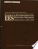 Energy   Environmental Systems Division  EES Publications  1968 1986