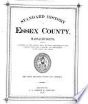 Standard History of Essex County, Massachusetts