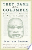 They Came Before Columbus  The African Presence in Ancient America