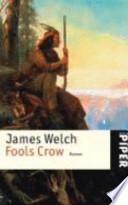 Fools Crow  : Roman