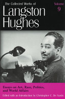 The Collected Works of Langston Hughes: Essays on art, race, politics, and world affairs