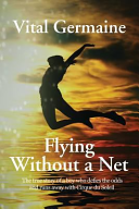 Flying Without a Net