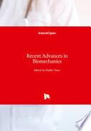 Recent Advances in Biomechanics