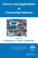 Science and Applications of Conducting Polymers, Papers from the Sixth European Industrial Workshop