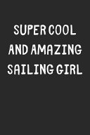 Super Cool And Amazing Sailing Girl