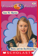 Stacey and the Boyfriend Trap  The Baby Sitters Club Friends Forever  6