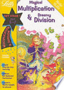 Magical Multiplication and Dreamy Division, Age 6-7