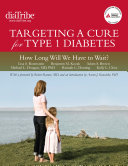 Targeting a Cure for Type 1 Diabetes: How Long Will We Have to Wait? Pdf/ePub eBook